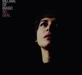 Melanie de Biasio No Deal